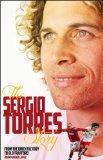 The Sergio Torres Story: From the Brick Factory to Old Trafford