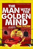The Man With The Golden Mind