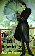 The Secret Knowledge (Dedalus Original Fiction in Paperback)