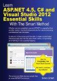 Learn ASP.Net 4.5, C# and Visual Studio 2012 Essential Skills with the Smart Method