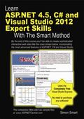 Learn ASP. NET 4. 5, C# and Visual Studio 2012 Expert Skills with the Smart Method : Coursew...