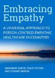 Embracing Empathy in Healthcare: A Universal Approach to Person-Centred, Empathic Healthcare...