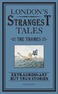 London's Strangest: the Thames