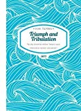 Triumph and Tribulation: No ship should be without Tabasco sauce (H.W. Tilman - The Collecte...
