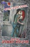 Rom Zom Com: A Zombie Anthology