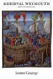 Medieval Weymouth: Growth and Decline
