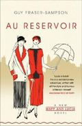 Au Reservoir: A New Mapp and Lucia Novel