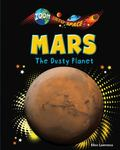 Mars : The Dusty Planet