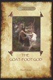 The Goat-Foot God  (Aziloth Books)