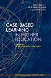 Case-Based Learning in Higher Education