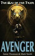 Avenger! (Way of the Tiger) (Volume 1)