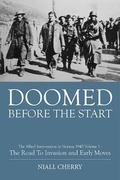 Doomed Before the Start : The Allied Intervention in Norway, 1940
