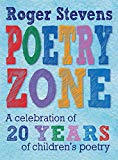 The Poetry Zone: A Celebration of 20 Years of children's poetry