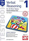 11+ Verbal Reasoning Year 3/4 GL & Other Styles Testbook 1