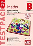11+ Maths Year 5-7 Testpack B Papers 9-12: Numerical Reasoning CEM Style Practice Papers