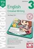 11+ Creative Writing Workbook 3: Creative Writing and Story-Telling Skills