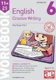 11+ Creative Writing Workbook 6: Creative Writing and Story-Telling Skills