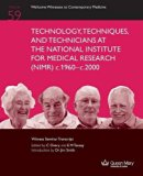Technology, Techniques, and Technicians at the National Institute for Medical Research (Nimr...
