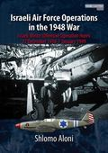 Israeli Air Force Operations in the 1948 War : Israeli Winter Offensive Operation HOREV, 22 ...