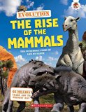 Evolution - The Rise of the Mammals