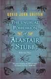 The Unusual Possession of Alastair Stubb: A Gothic Tale