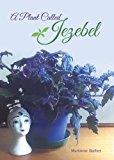 A Plant Called Jezebel