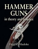 Hammer Guns: In Theory and Practice