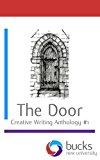 The Door (Creative Writing Anthology) (Volume 1)