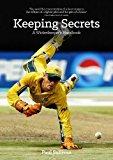Keeping Secrets: A Wicketkeeper's Handbook