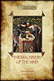 The Machinery of the Mind: (Aziloth Books)