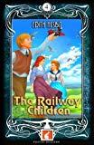 The Railway Children - Foxton Readers Level 4 - 1300 Headwords (B1/B2) Graded ELT / ESL / EA...
