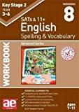 KS2 Spelling & Vocabulary Workbook 8: Advanced Series