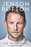 Jenson Button: Life to the Limit: My Autobiography