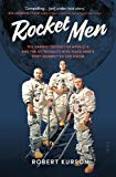 Rocket Men: the daring odyssey of Apollo 8 and the astronauts who made man's first journey t...