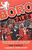 Boro Tales: Football Heroes' Teeside Deeds