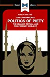 The Politics of Piety (The Macat Library)