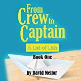 From Crew to Captain: A List of Lists (Book 1)
