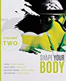 Shape Your Body - Volume Two