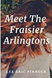 Meet The Fraisier Arlingtons (Amelia Fraisier Arlington)