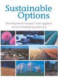 Sustainable Options Economic Development Lessons from Applied Environmental Resource Economi...
