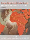 Power, Wealth and Global Equity An International Relations Textbook for Africa