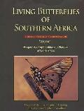 Living Butterflies of Southern Africa Vol. 1 : Biology, Ecology, and Conservation