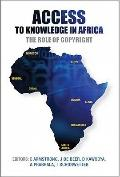 Access to Knowledge in Africa : The Role of Copyright
