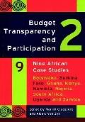 Budget Transparency and Participation Nine African Case Studies