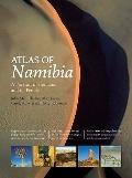 Atlas of Namibia : A Portrait of the Land and its People