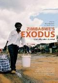 Zimbabwe's Exodus : Crisis, Migration, Survival