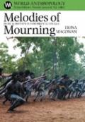Melodies of Mourning : Music and Emotions in Northern Australia