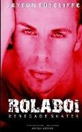Rolaboi - Renegade Skater