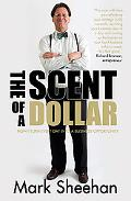 Scent of a Dollar : How I Turn Every Day into a Business Opportunity