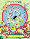 Rolf's Corny Copia